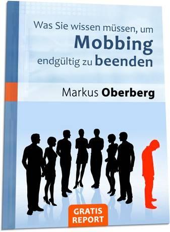 Was Sie wissen müssen, um Mobbing endgültig zu beenden
